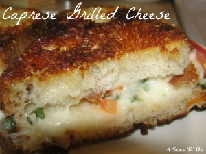 4 Sons 'R' Us: Caprese Grilled Cheese Sandwich