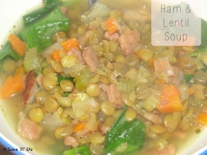 4 Sons 'R' Us: Ham & Lentil Soup