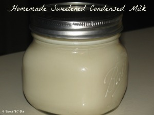 4 Sons 'R' Us: Homemade Sweetened Condensed Milk