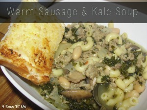 4 Sons 'R' Us: Warm Sausage & Kale Soup