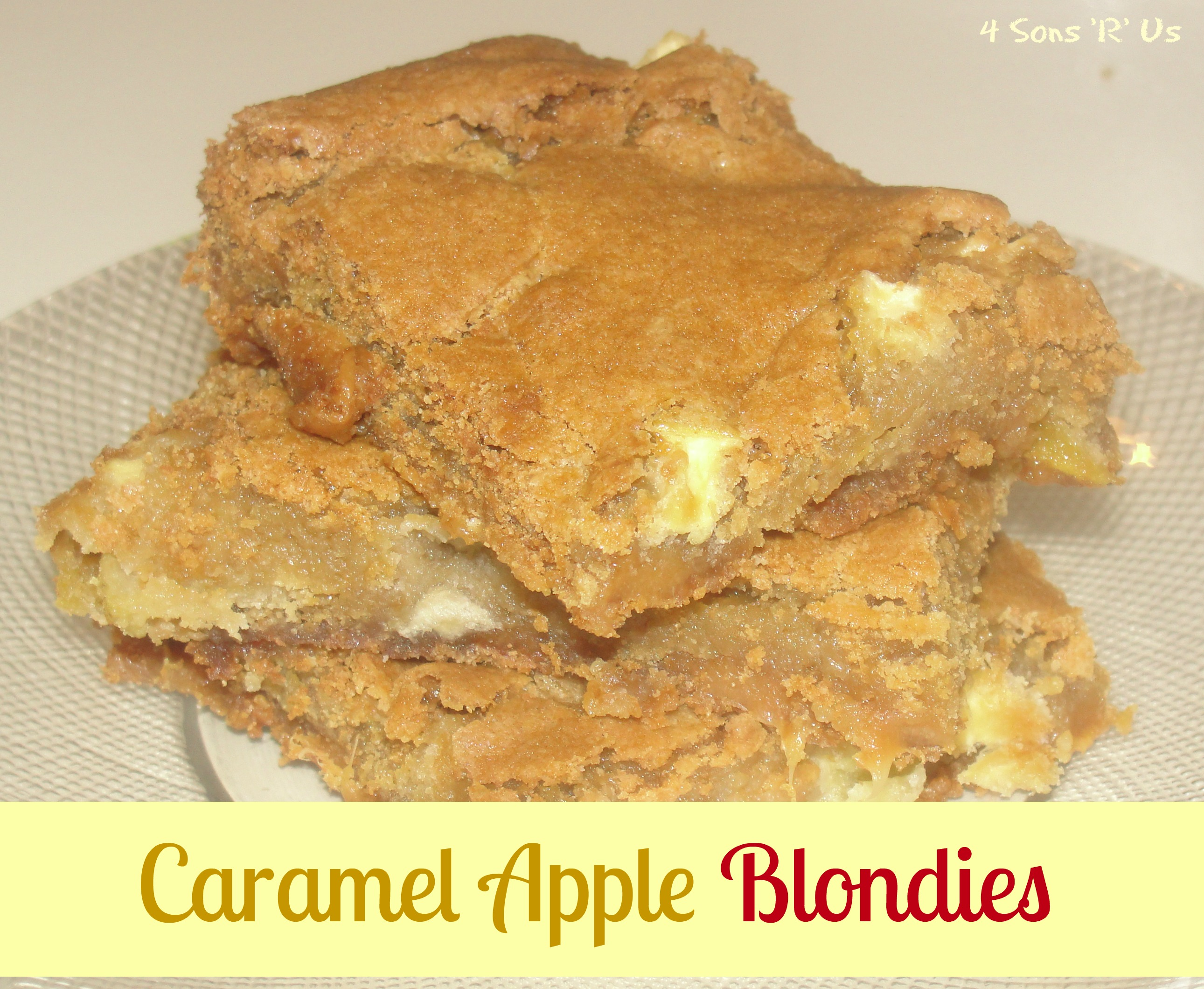 Caramel Apple Blondies | 4 Sons 'R' Us