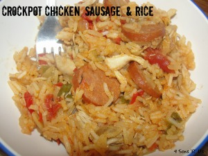 4 Sons 'R' Us: Crockpot Chicken, Sausage, and Rice