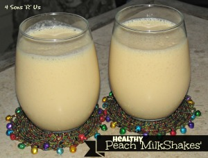 4 Sons 'R' Us: Healthy Peach 'Milkshakes'