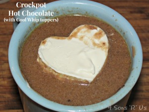 4 Sons 'R' Us: Crockpot Hot Chocolate (with Cool Whip toppers)