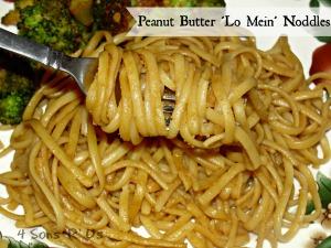 4 Sons 'R' Us: Peanut Butter Lo Mein Noodles