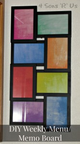4 Sons 'R' Us: DIY Weekly Menu/Memo Board