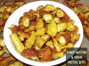 4 Sons 'R' Us: Honey Mustard & Onion Pretzel Bites