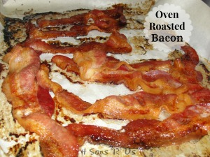 4 Sons 'R' Us: Oven Roasted Bacon