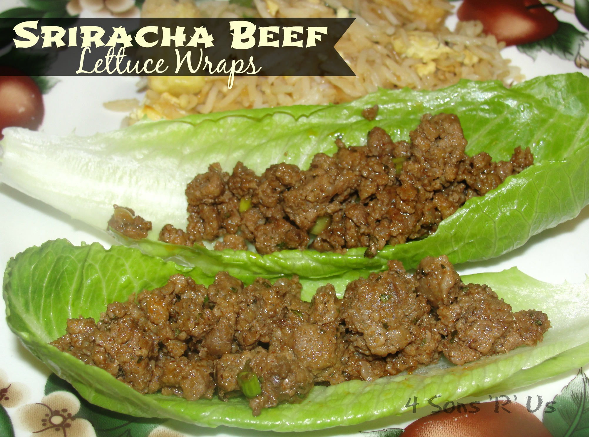 Sons 'R' Us: Sriracha Beef Lettuce Wraps