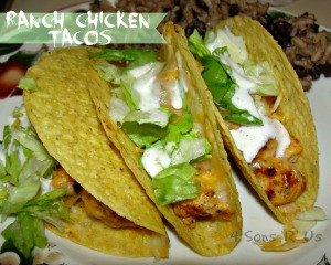 4 Sons 'R' Us: ranch chicken tacos