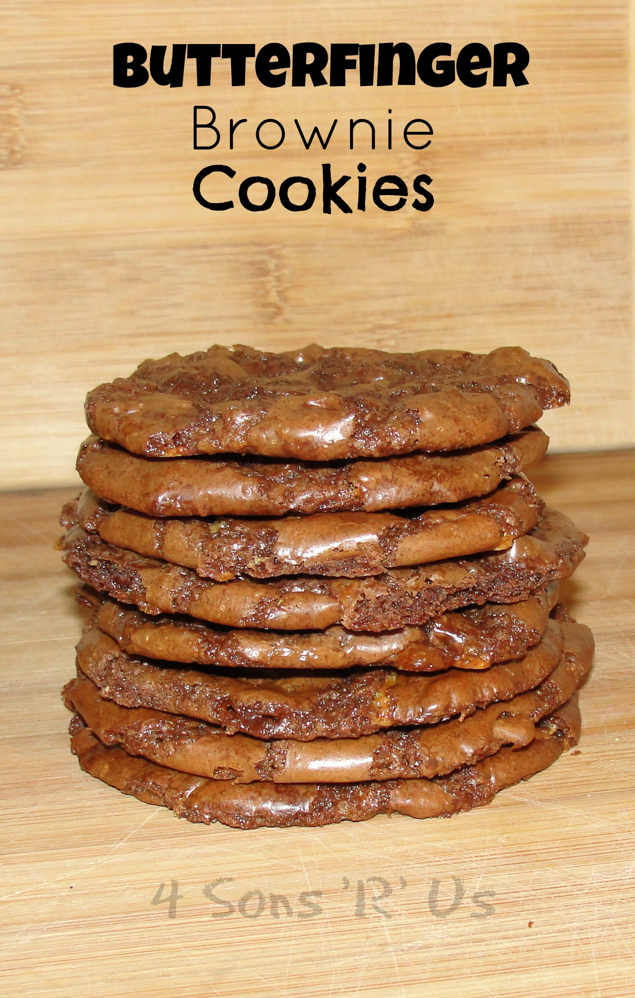 Butterfinger Brownie Cookies - 4 Sons 'R' Us
