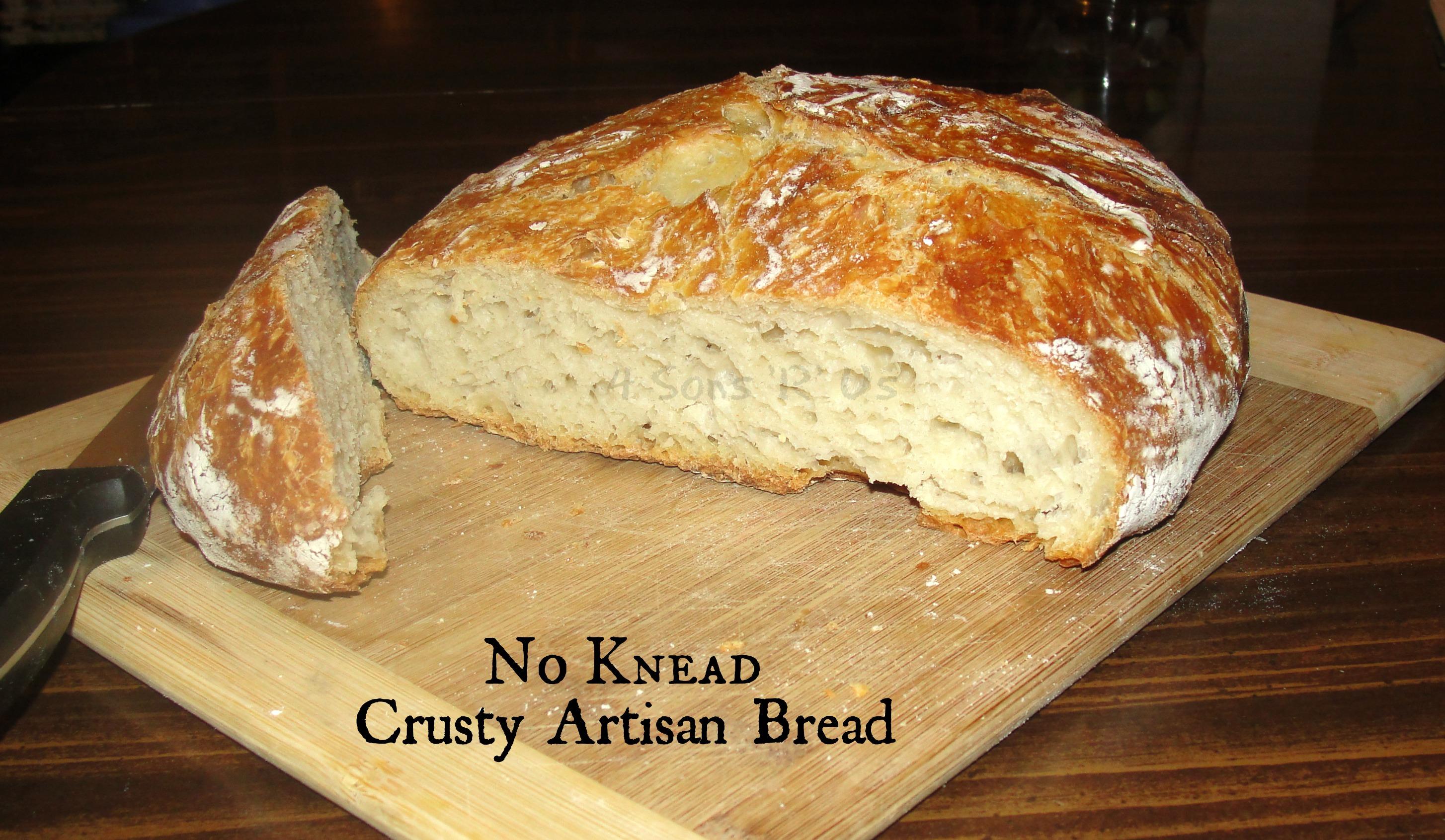 No Knead Crusty Artisan Bread | 4 Sons 'R' Us