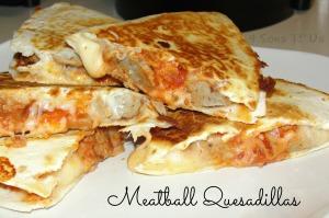 Meatball Quesadillas